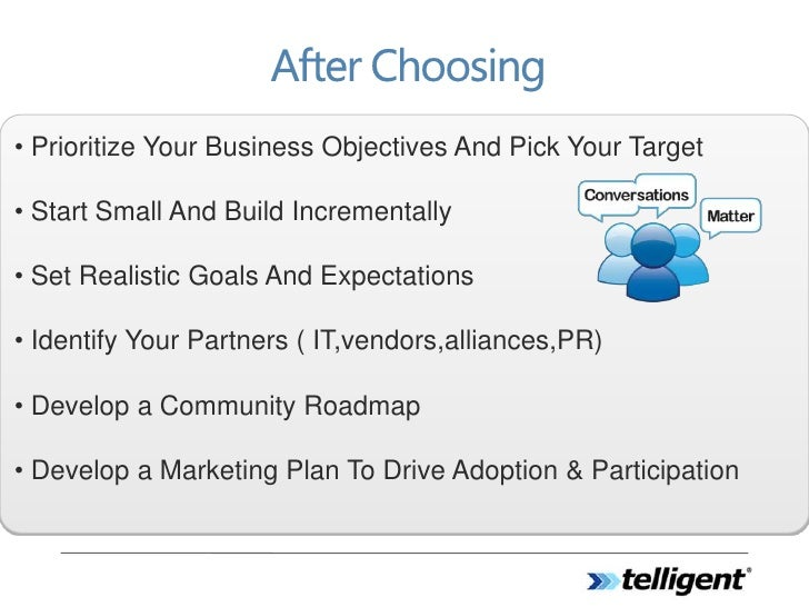 • Prioritize Your Business Objectives And Pick Your Target  • Start Small And Build Incrementally  • Set Realistic Goals A...