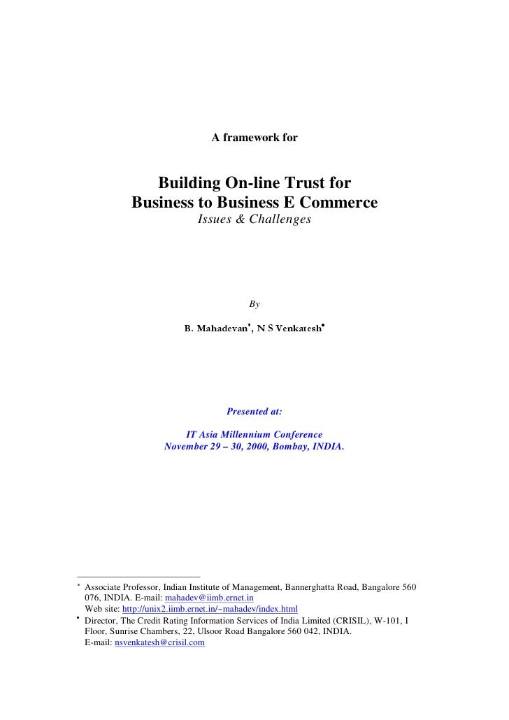 A framework for                  Building On-line Trust for               Business to Business E Commerce                 ...