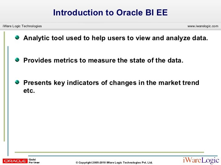 Building Oracle BIEE (OBIEE) Reports, Dashboards Slide 3