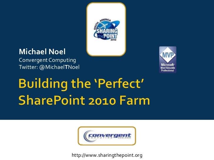 Michael NoelConvergent ComputingTwitter: @MichaelTNoel                   http://www.sharingthepoint.org