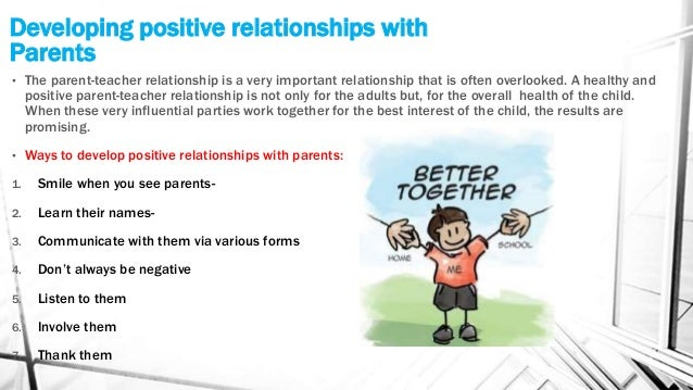 explain why positive relationships with children 21 - explain why positive relationships with people involved in the care of children and young people are important it is important for other people to.
