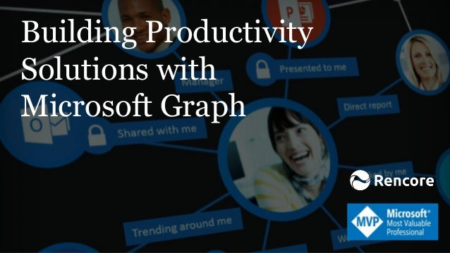 Building Productivity Solutions with Microsoft Graph