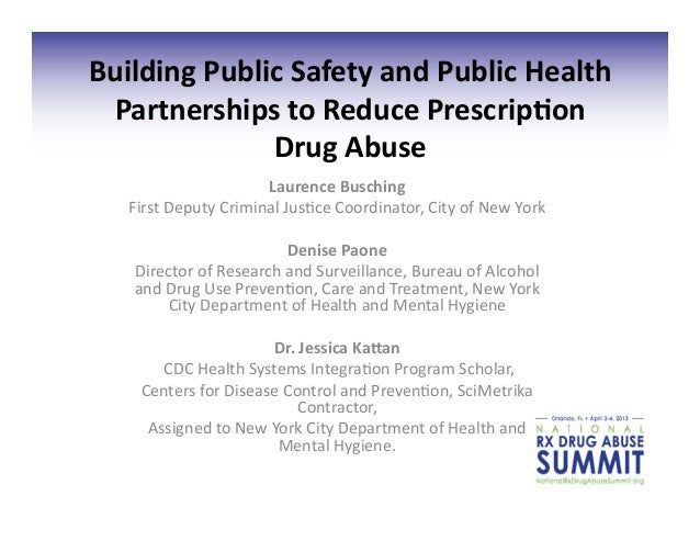 Building Public Safety and Public Health  Partnerships to Reduce Prescrip9on                  Drug A...