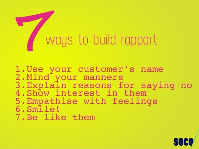 7 Quick Tips To Build Rapport With Customers