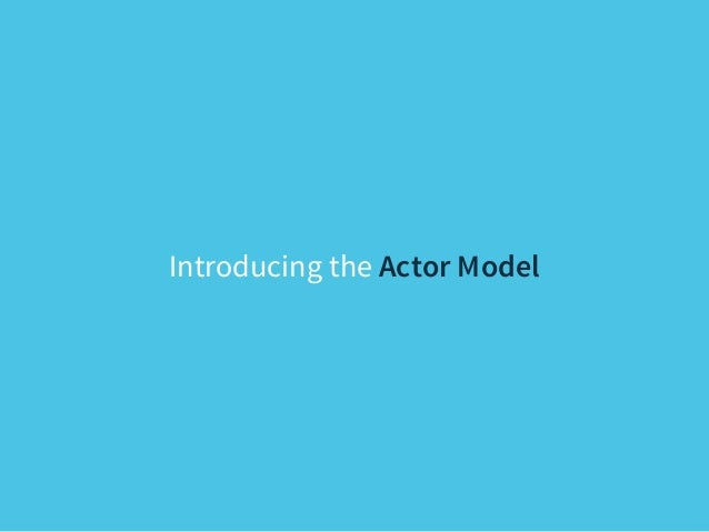 11  The Actor Model