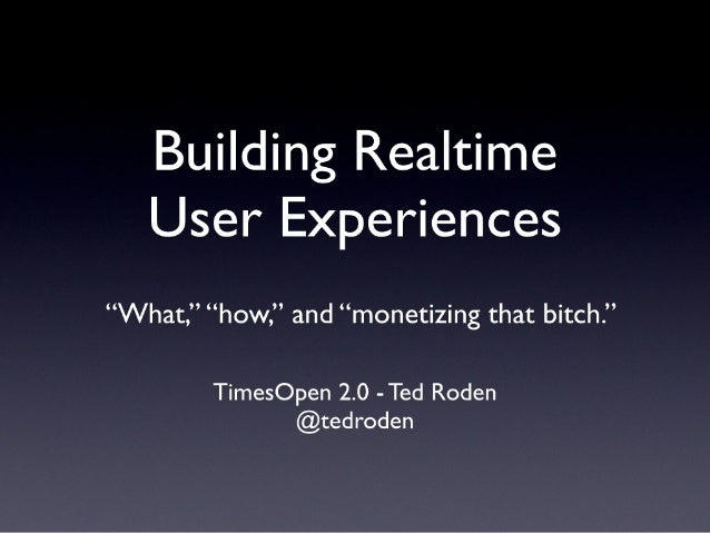 Building Realtime User Experiences