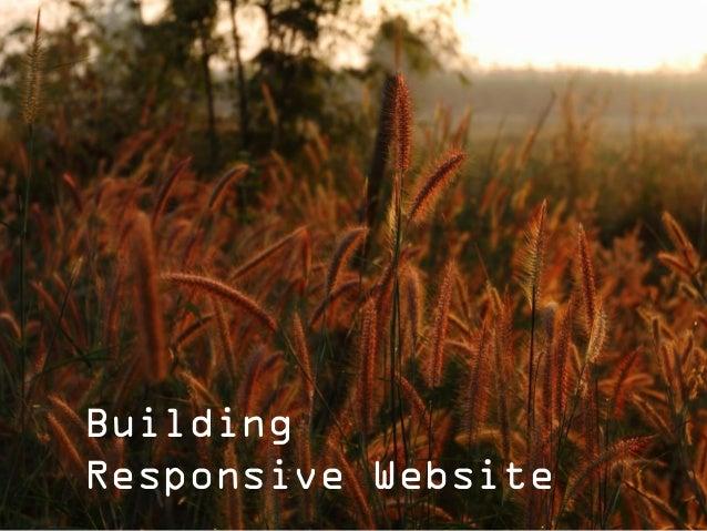 BuildingResponsive Website