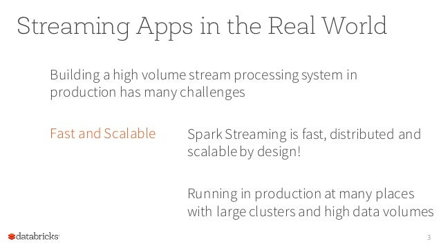 Building Robust, Adaptive Streaming Apps with Spark Streaming Slide 3