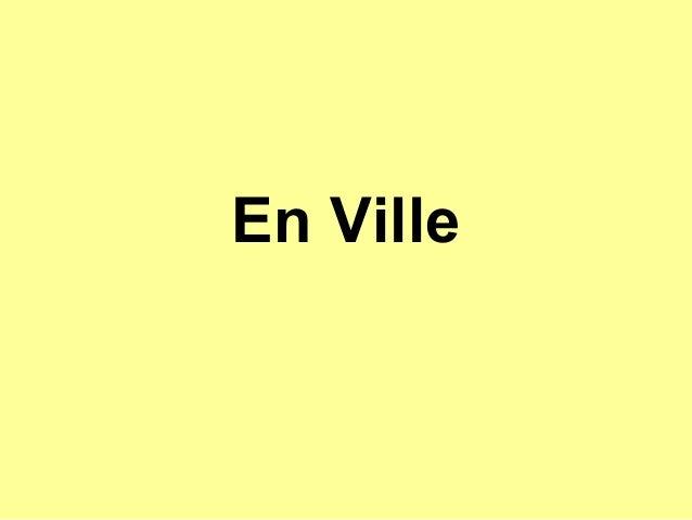 En Ville