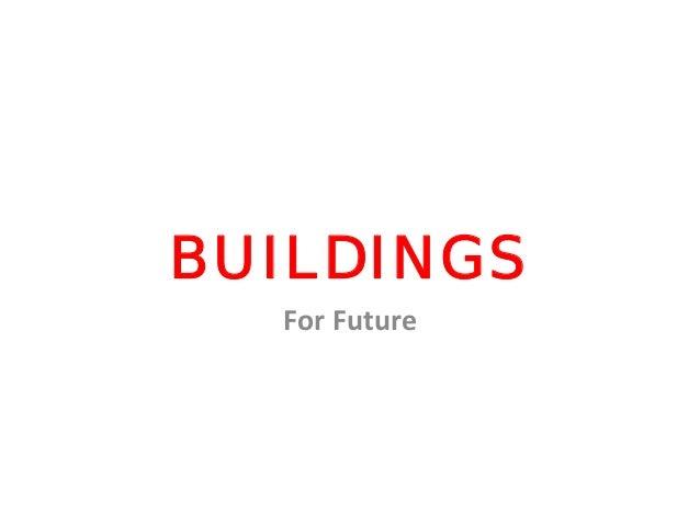 BUILDINGS ForFuture