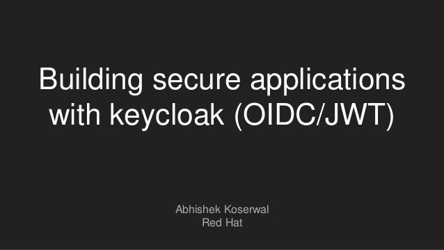Building secure applications with keycloak