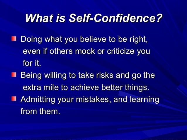 essay about building self-confidence The importance of self-confidence is this doesn't mean that depression affects people who lack self confidence but it means that building self confidence will.