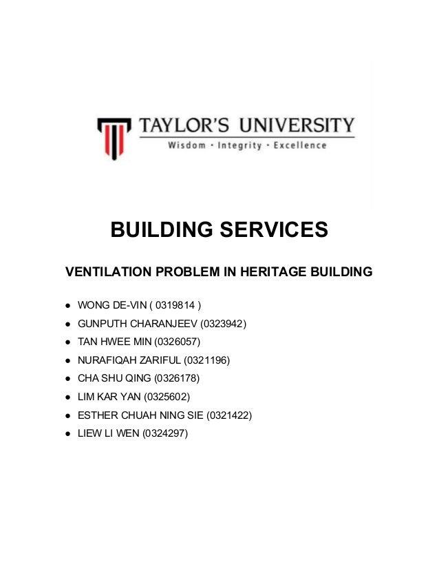 BUILDINGSERVICES  VENTILATIONPROBLEMINHERITAGEBUILDING  ● WONGDEVIN(0319814) ● GU...