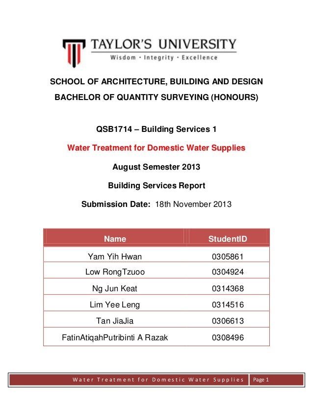 SCHOOL OF ARCHITECTURE, BUILDING AND DESIGN BACHELOR OF QUANTITY SURVEYING (HONOURS)  QSB1714 – Building Services 1 Water ...