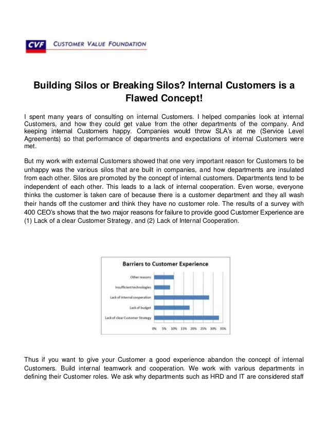 Building Silos or Breaking Silos? Internal Customers is aFlawed Concept!I spent many years of consulting on internal Custo...