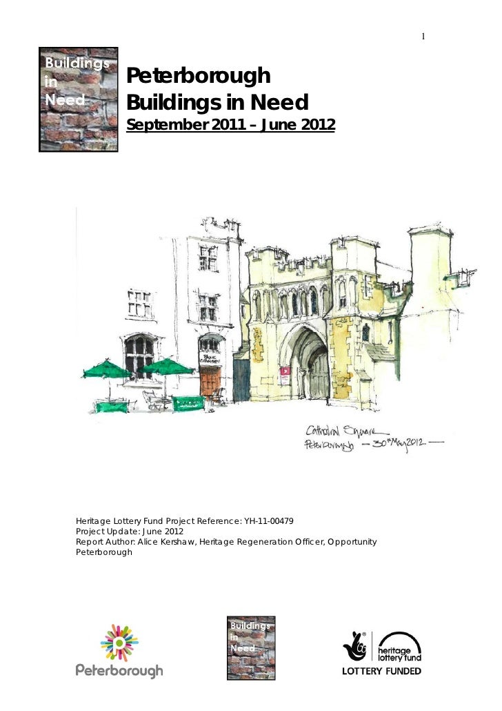 1            Peterborough            Buildings in Need            September 2011 – June 2012Heritage Lottery Fund Project ...