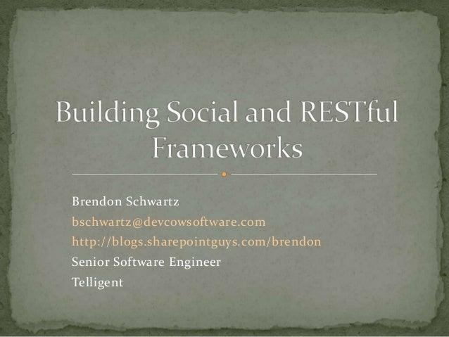 Brendon Schwartzbschwartz@devcowsoftware.comhttp://blogs.sharepointguys.com/brendonSenior Software EngineerTelligent