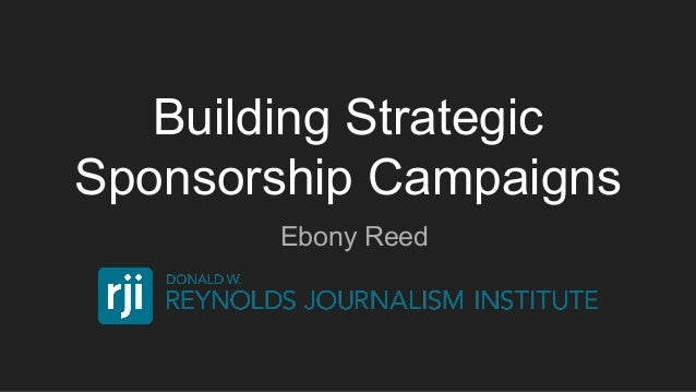 Building Strategic Sponsorship Campaigns Ebony Reed