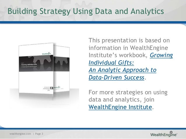 Building Strategy Using Data and Analytics                            This presentation is based on                       ...