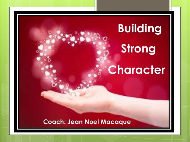 Building Strong Character Coach: Jean Noel Macaque
