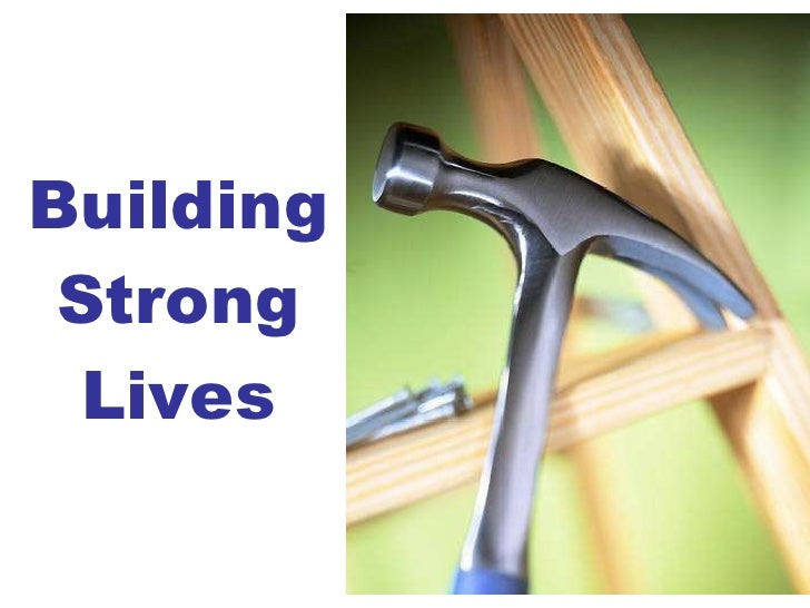Building Strong Lives