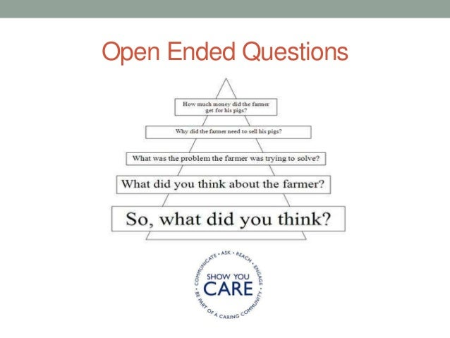 Open ended questions to build rapport