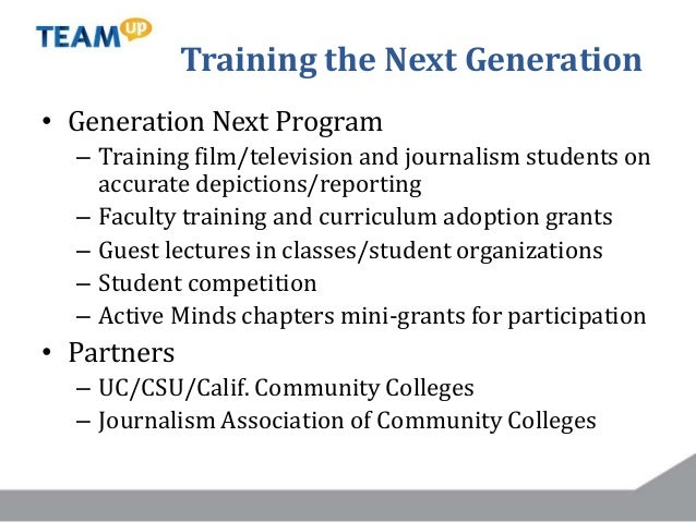 Training the Next Generation • Generation Next Program – Training film/television and journalism students on accurate depi...