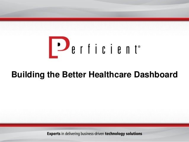 Building the Better Healthcare Dashboard