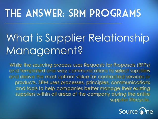 supplier relationship management research paper Andritz observes the principle of procuring high-quality materials, such as modules, systems, and single components, for use in our final products.