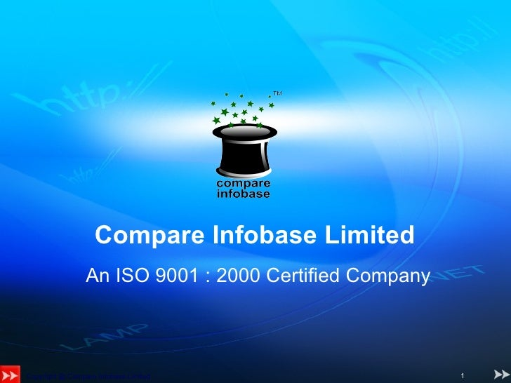 Compare Infobase Limited   An ISO 9001 : 2000 Certified Company