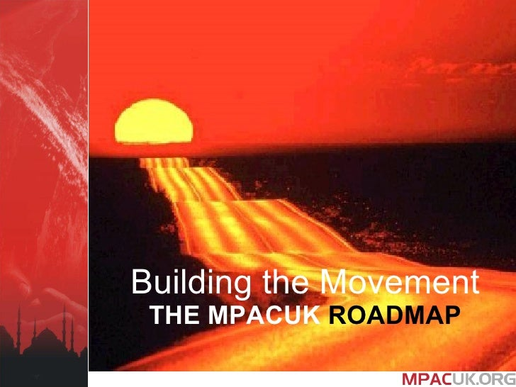Building the Movement THE MPACUK  ROADMAP