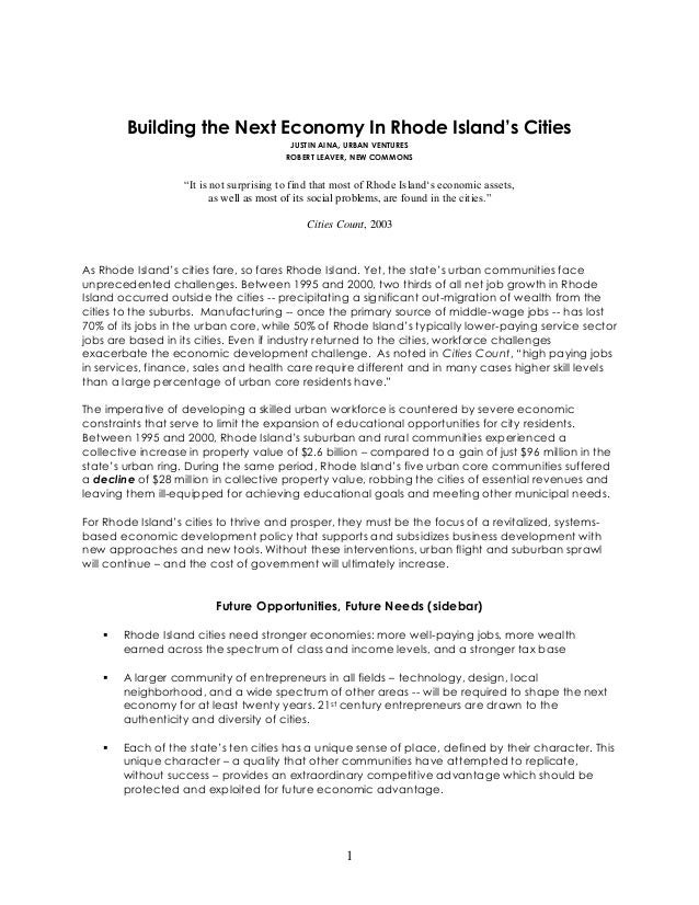 """1 Building the Next Economy In Rhode Island's Cities JUSTIN AINA, URBAN VENTURES ROBERT LEAVER, NEW COMMONS """"It is not sur..."""