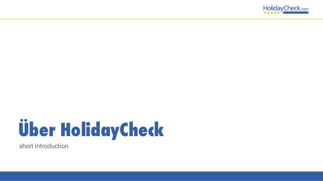 Building the perfect HolidaySearch for HolidayCheck with Elasticsearch Slide 2