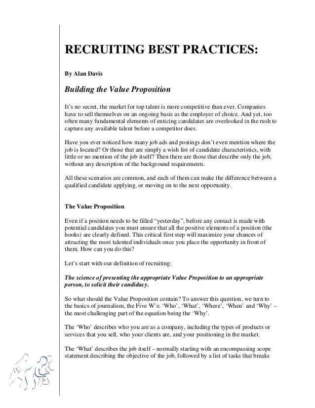 RECRUITING BEST PRACTICES: By Alan Davis  Building the Value Proposition It's no secret, the market for top talent is more...