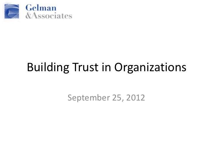 Building Trust in Organizations       September 25, 2012