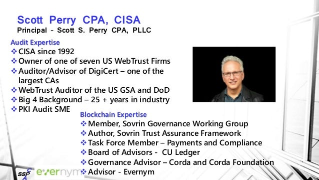 Drummond Reed Chief Trust Officer - Evernym Expertise 20 Years in Internet Identity 14 Years (all 29 instances) of Inter...