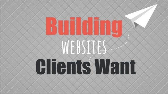 Building websites client want