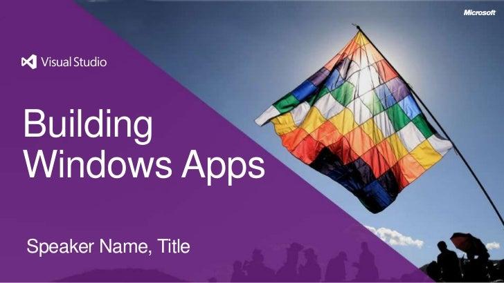 BuildingWindows AppsSpeaker Name, Title
