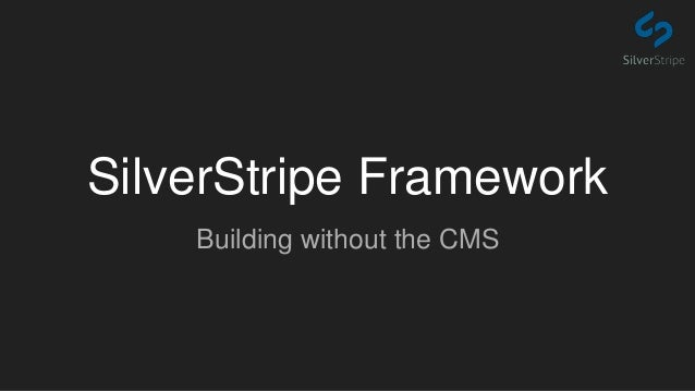 SilverStripe Framework Building without the CMS