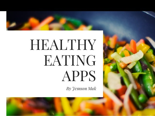 HEALTHY EATING APPS ByJesnson Mak