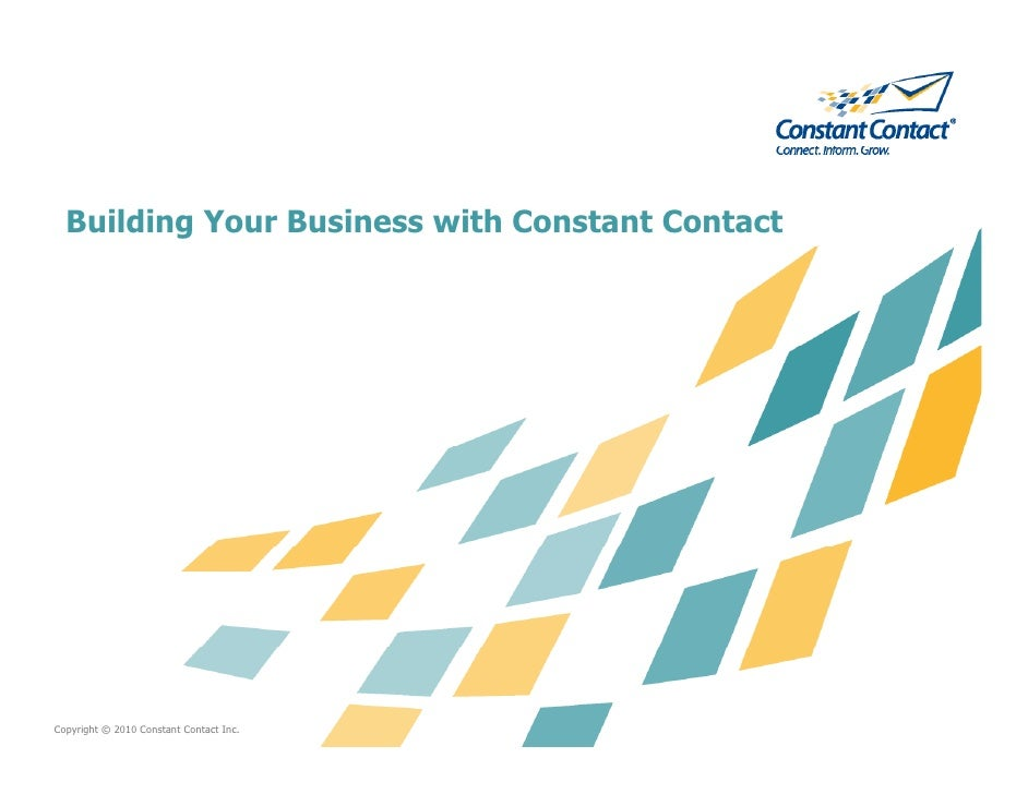 Building Your Business with Constant Contact     Copyright © 2010 Constant Contact Inc.