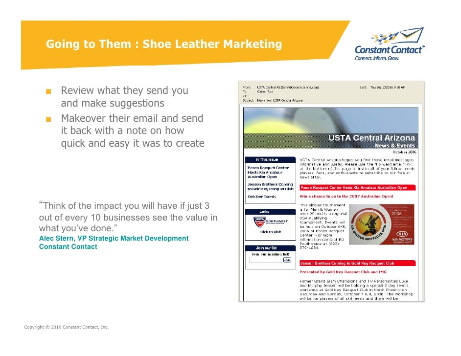Going to Them : Shoe Leather Marketing            ■ Review what they send you            and make suggestions          ■ M...