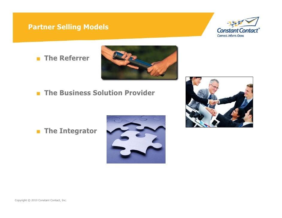 Partner Selling Models                    ■ The Referrer                    ■ The Business Solution Provider              ...