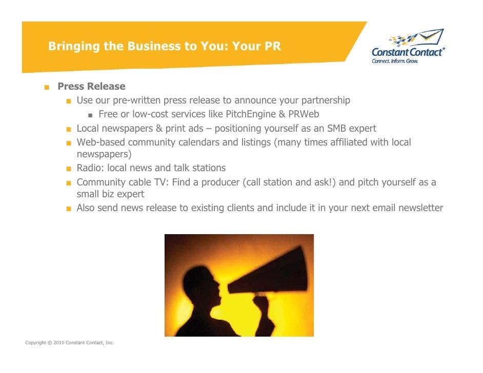 Bringing the Business to You: Your PR           ■ Press Release            ■ Use our pre-written press release to announce...