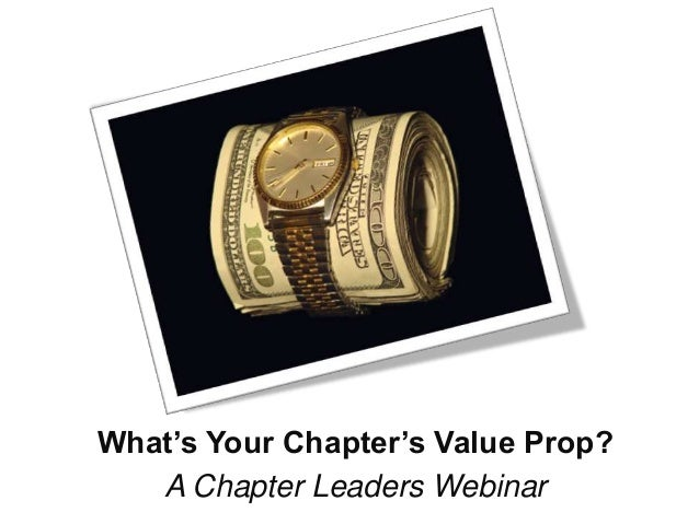 What's Your Chapter's Value Prop? A Chapter Leaders Webinar