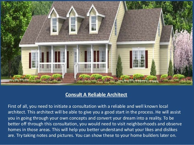 Building your dream home with the help of home builders for Build your dream house