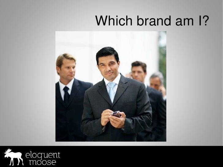 Which brand am I?