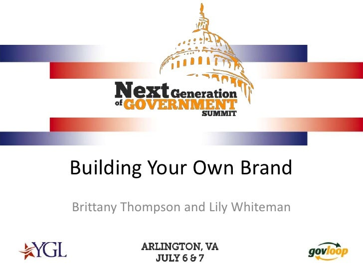 Building Your Own Brand<br />Brittany Thompson and Lily Whiteman<br />