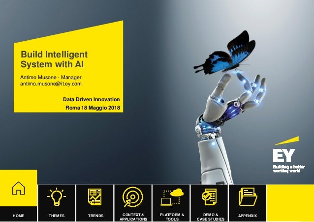 Build Intelligence System with AI  Antimo Musone, Ernst & Young