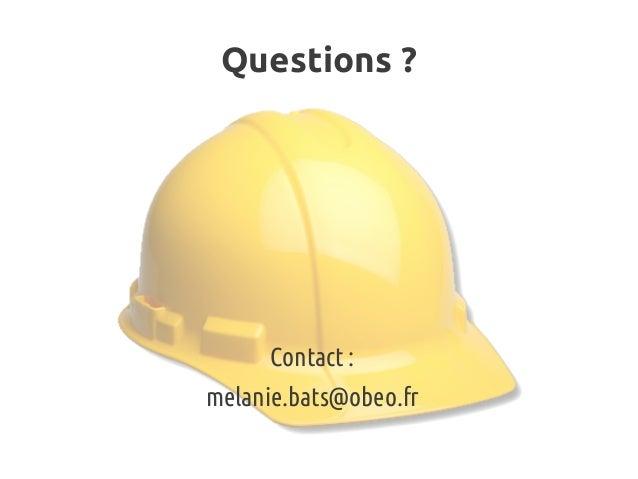 Questions? Contact: melanie.bats@obeo.fr